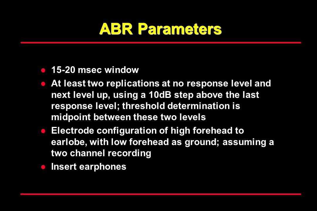 ABR Parameters 15-20 msec window