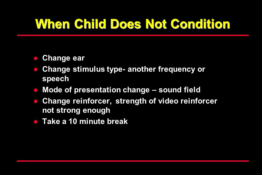 When Child Does Not Condition