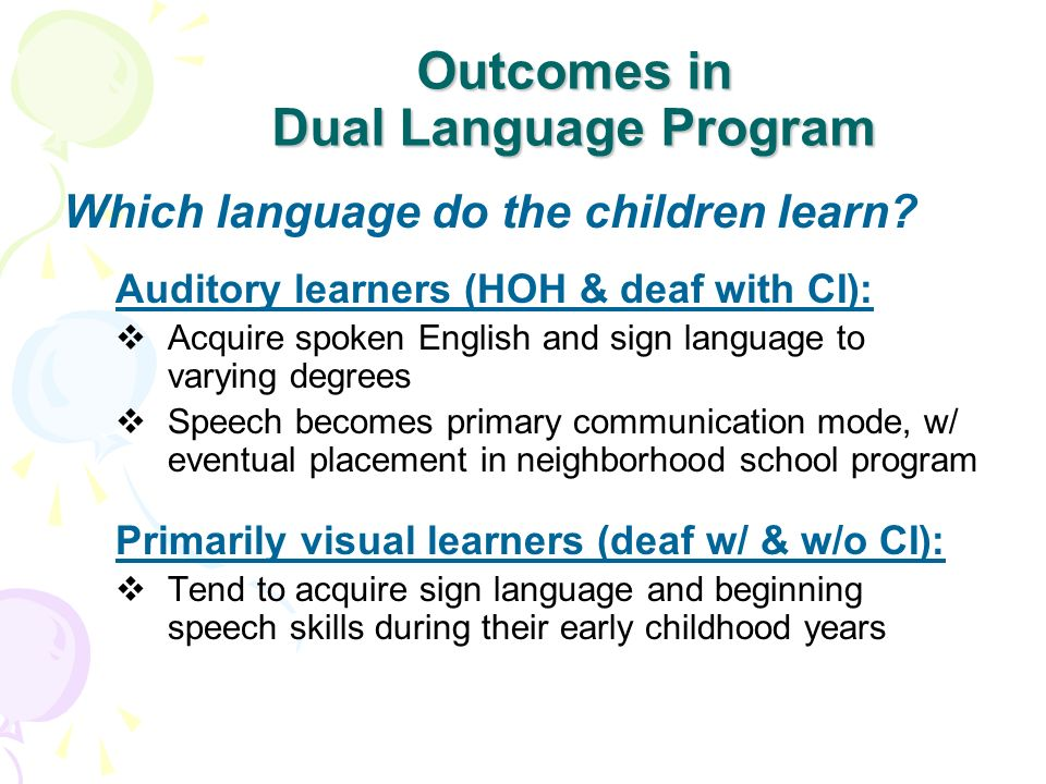 Outcomes in Dual Language Program
