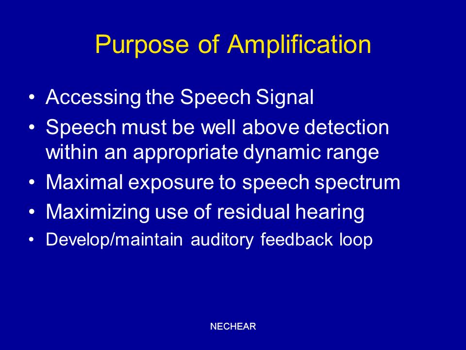 Purpose of Amplification