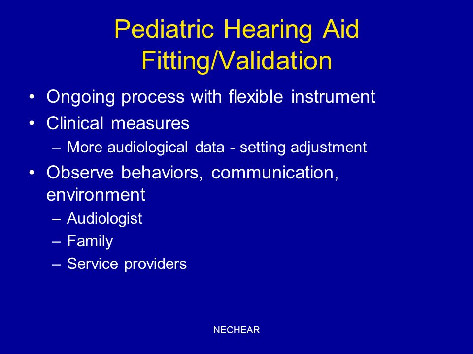Pediatric Hearing Aid Fitting/Validation