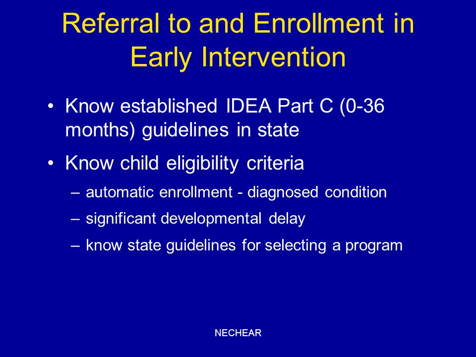 Referral to and Enrollment in Early Intervention