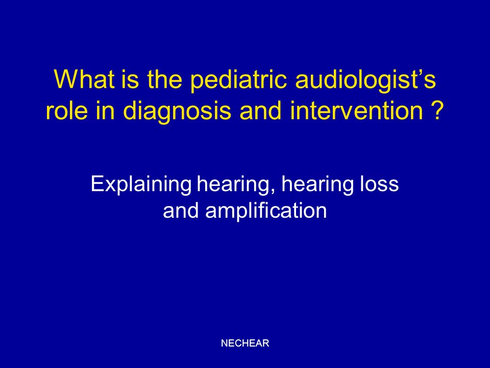 Explaining hearing, hearing loss and amplification