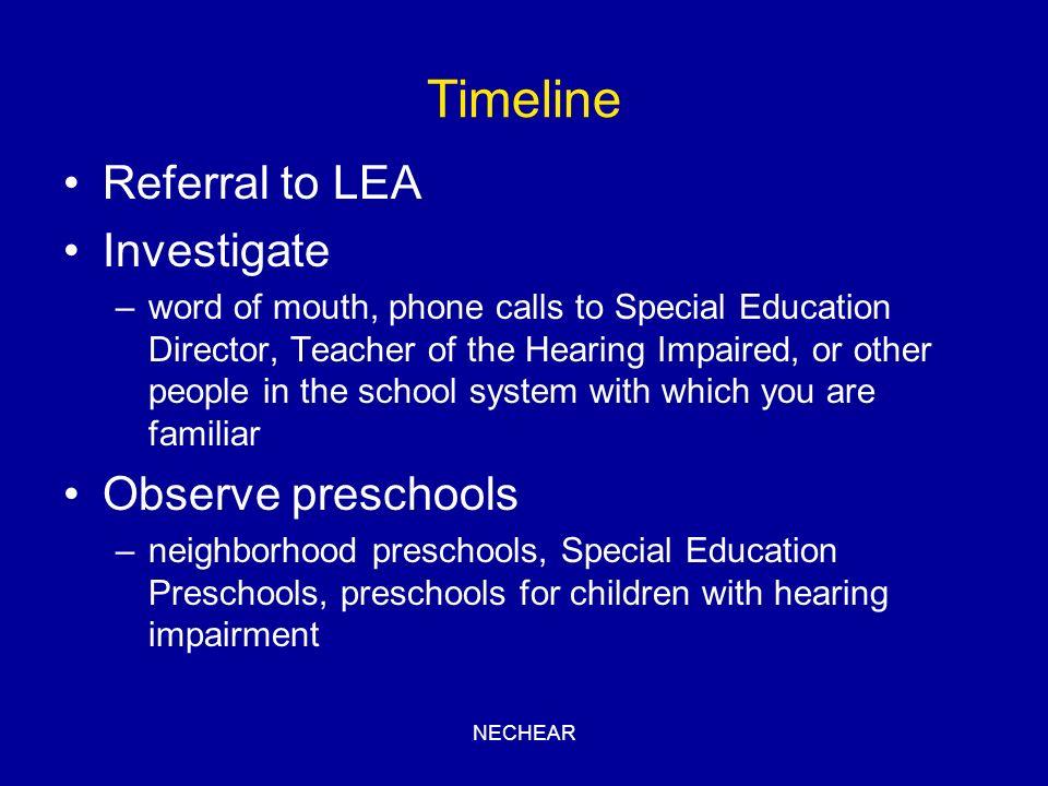 Timeline Referral to LEA Investigate Observe preschools