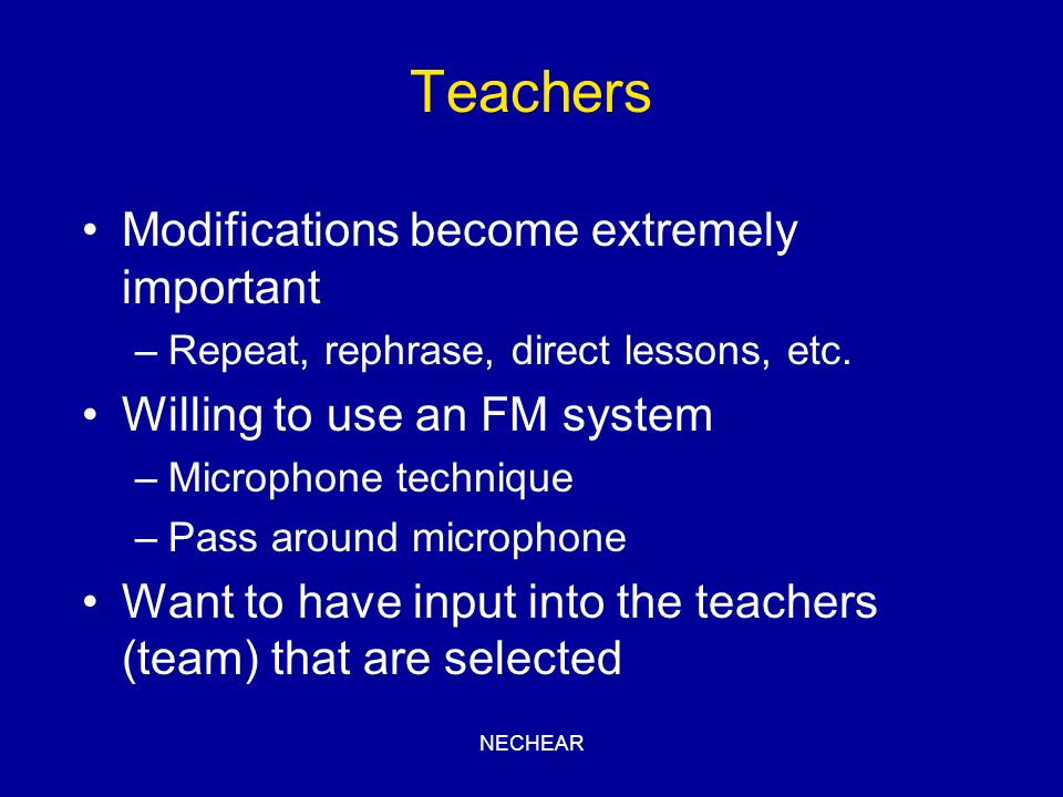 Teachers Modifications become extremely important