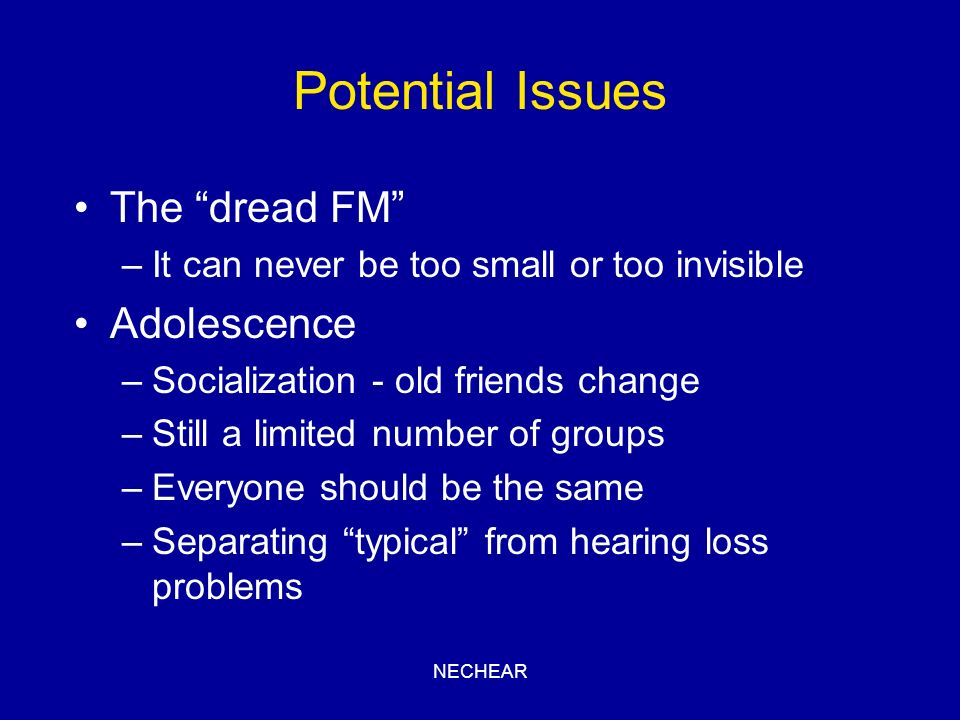 Potential Issues The dread FM Adolescence
