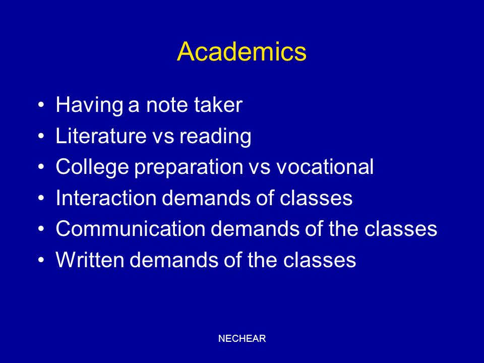 Academics Having a note taker Literature vs reading