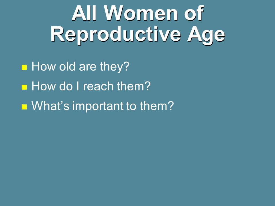 All Women of Reproductive Age