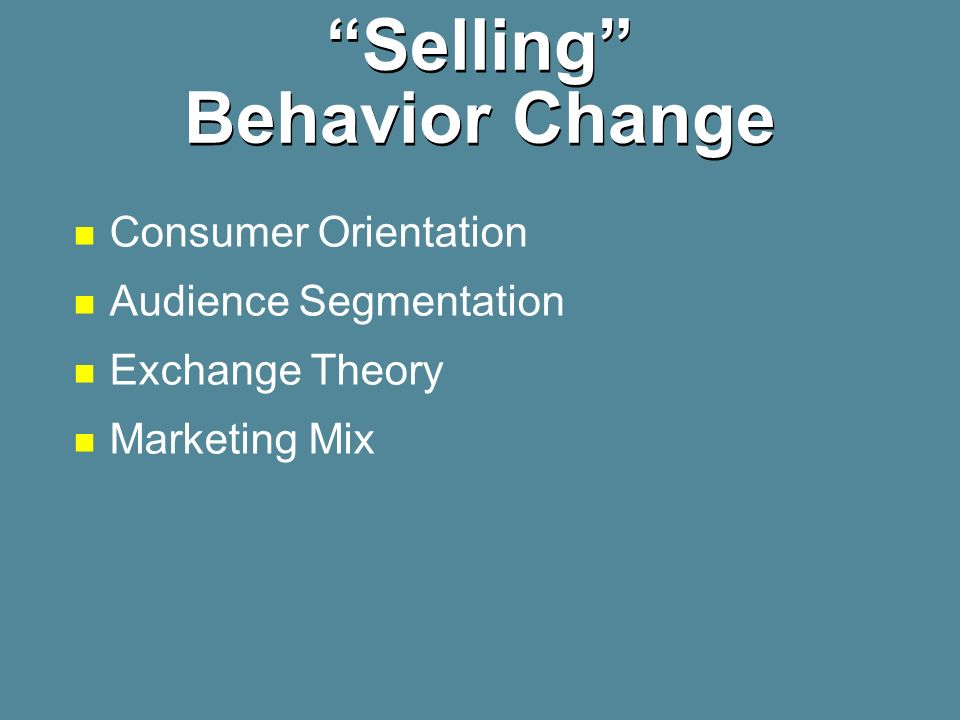Selling Behavior Change