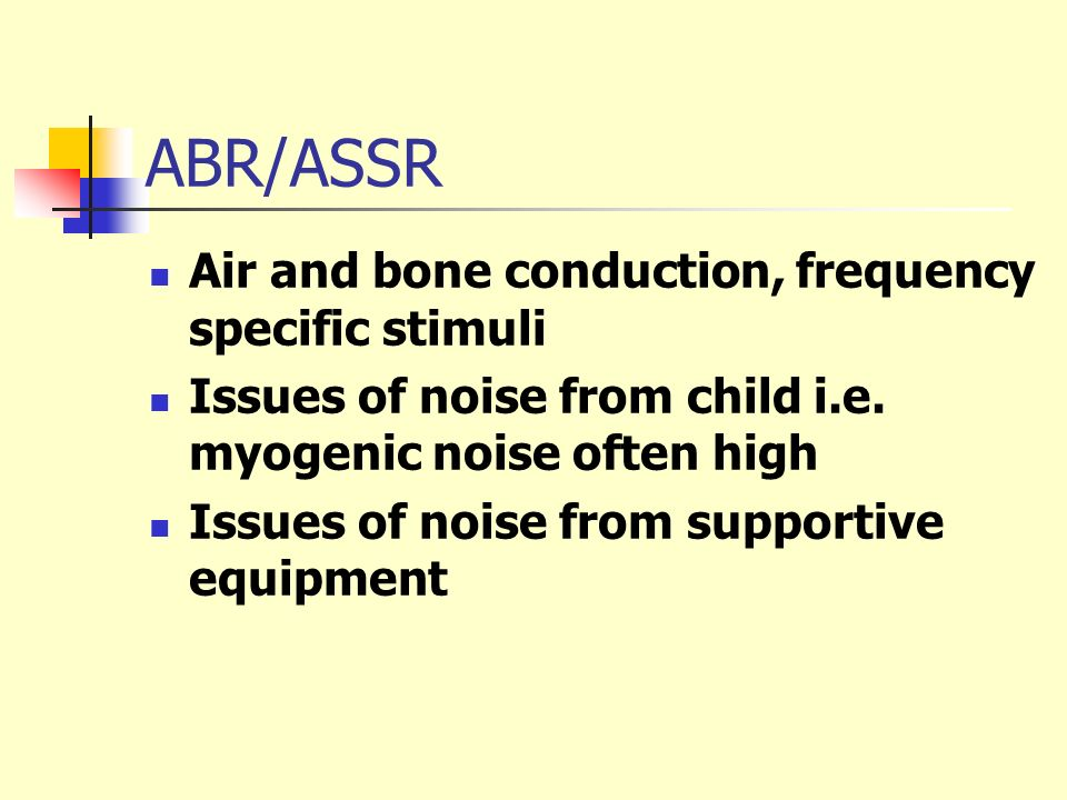ABR/ASSR Air and bone conduction, frequency specific stimuli