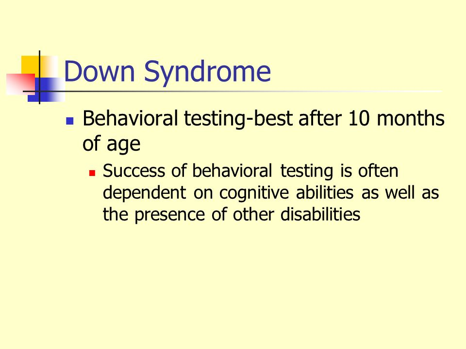 Down Syndrome Behavioral testing-best after 10 months of age