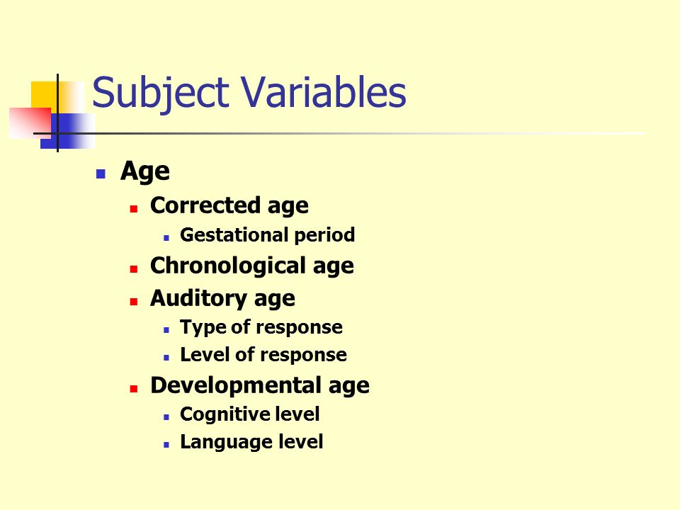 Subject Variables Age Corrected age Chronological age Auditory age