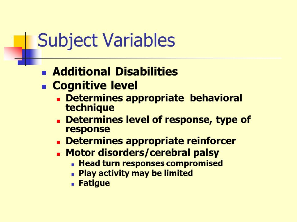 Subject Variables Additional Disabilities Cognitive level