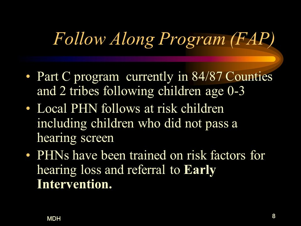 Follow Along Program (FAP)