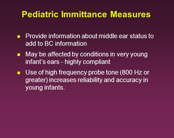 Pediatric Immittance Measures
