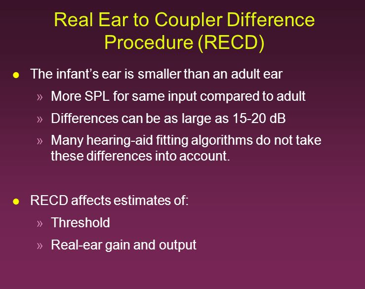 Real Ear to Coupler Difference Procedure (RECD)