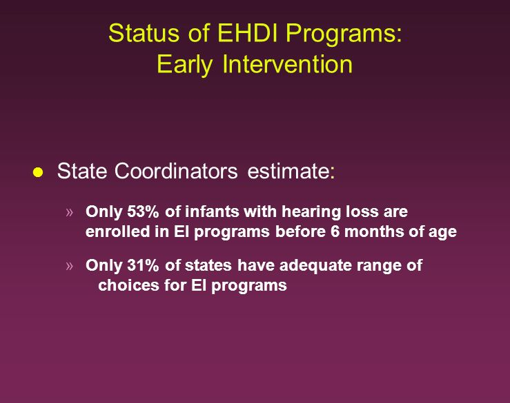 Status of EHDI Programs: Early Intervention