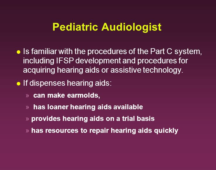 Pediatric Audiologist