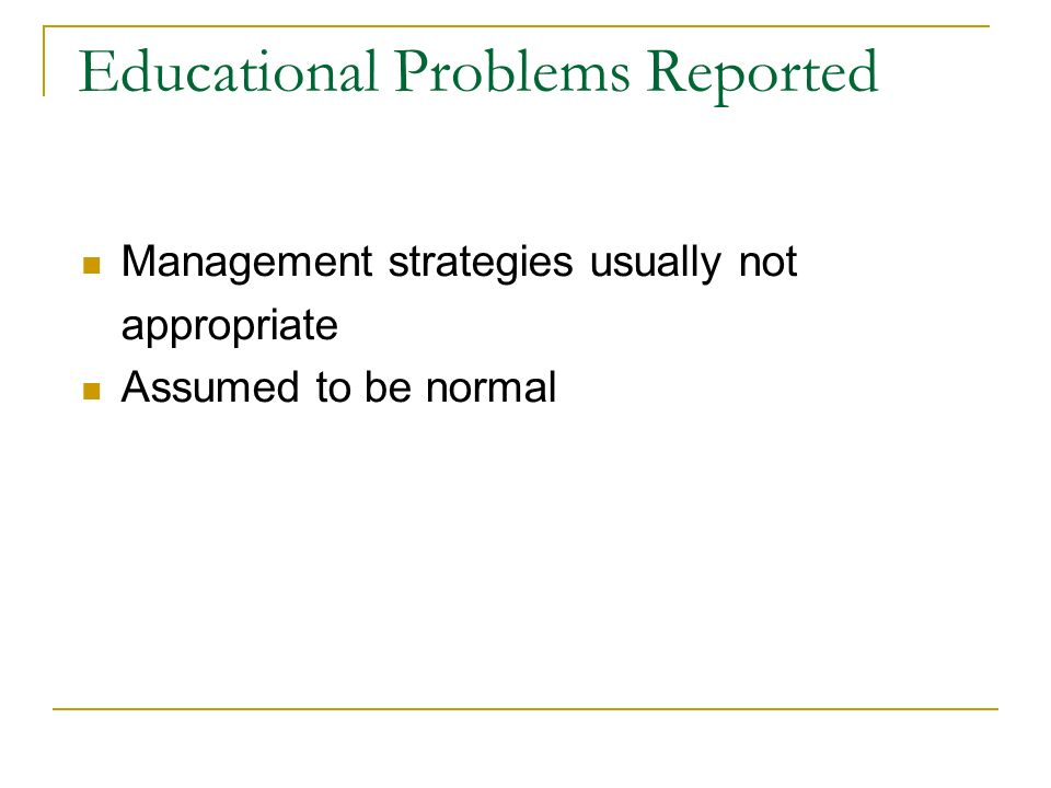 Educational Problems Reported