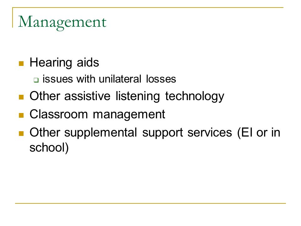 Management Hearing aids Other assistive listening technology