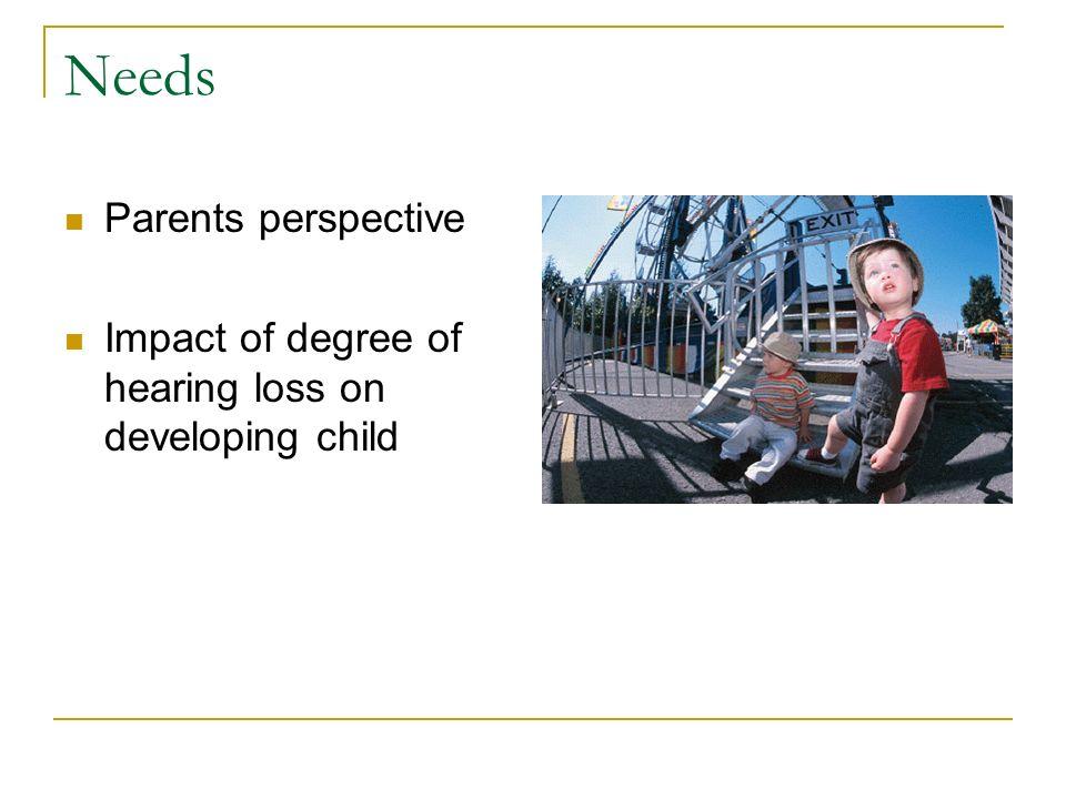 Needs Parents perspective
