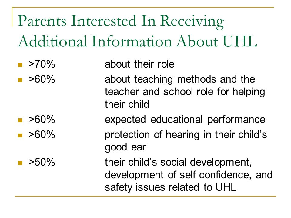 Parents Interested In Receiving Additional Information About UHL