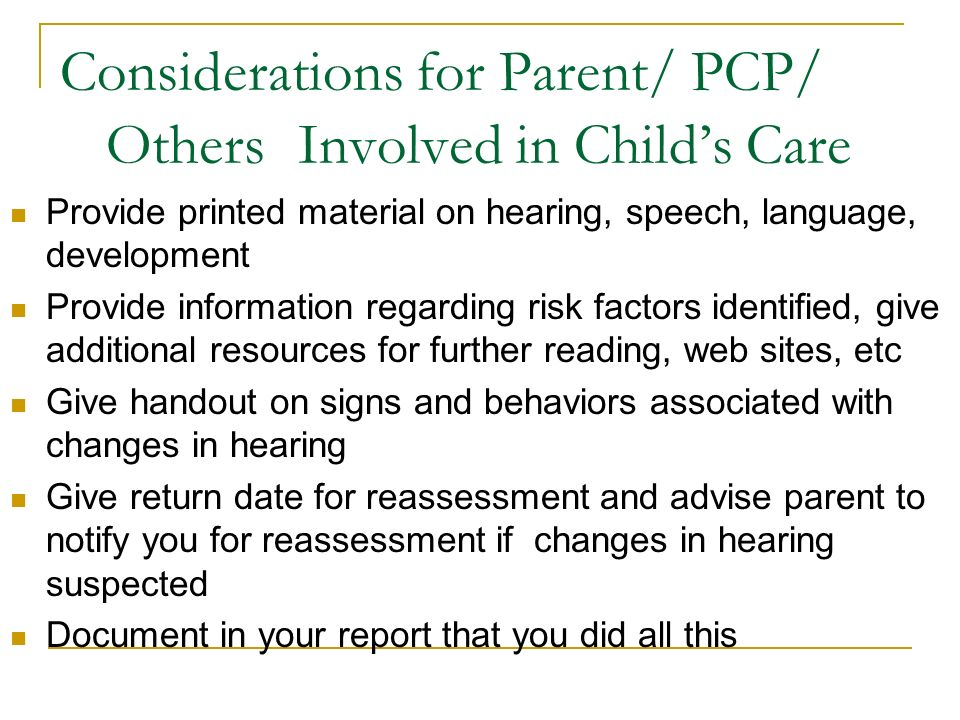 Considerations for Parent/ PCP/ Others Involved in Child's Care