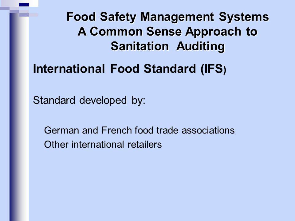 International Food Standard (IFS)