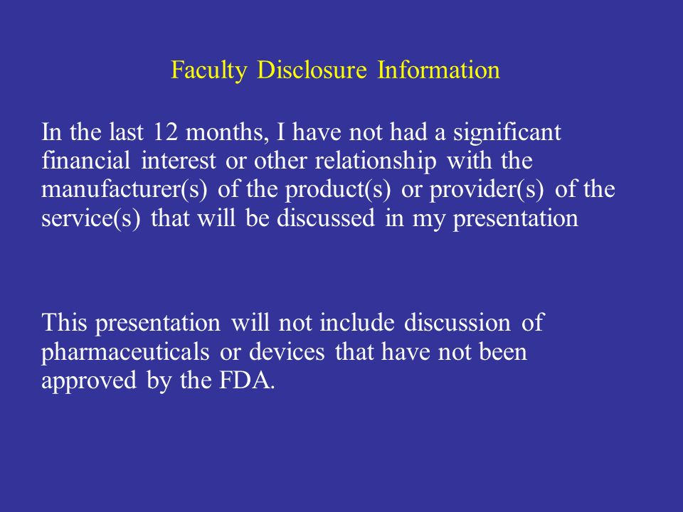 Faculty Disclosure Information