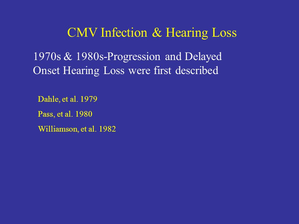 CMV Infection & Hearing Loss