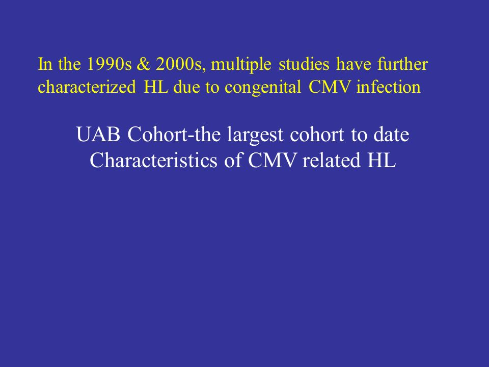 UAB Cohort-the largest cohort to date
