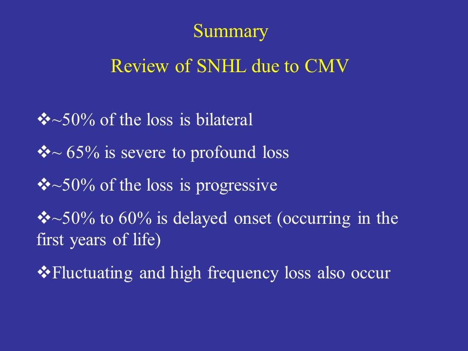 Review of SNHL due to CMV