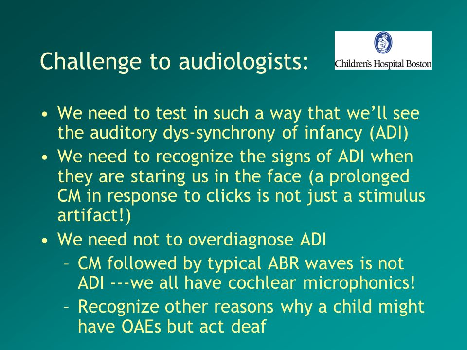 Challenge to audiologists: