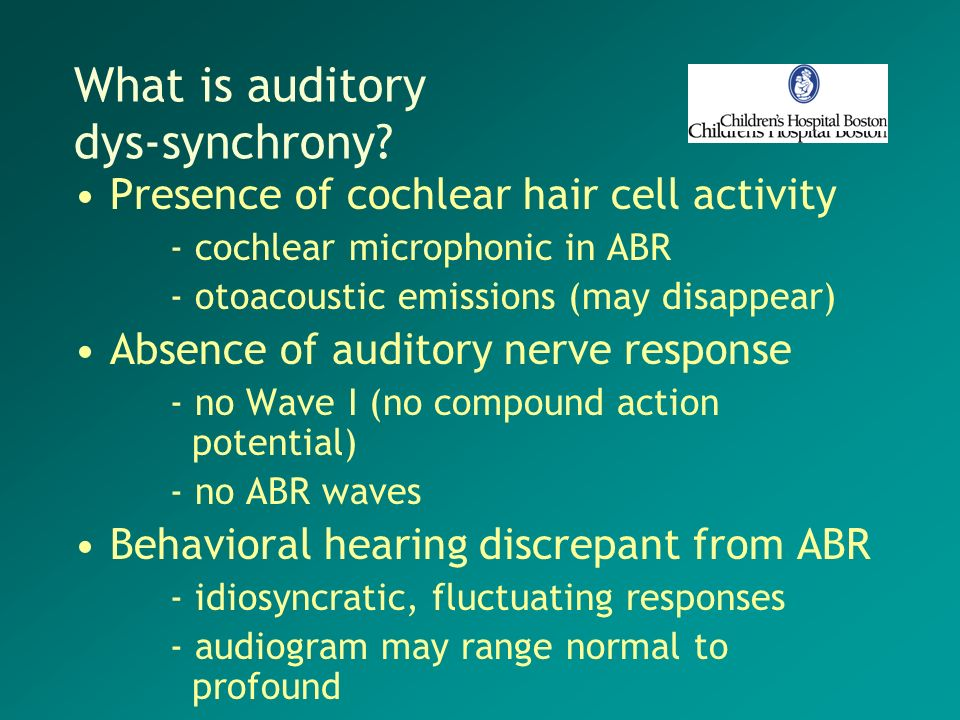What is auditory dys-synchrony