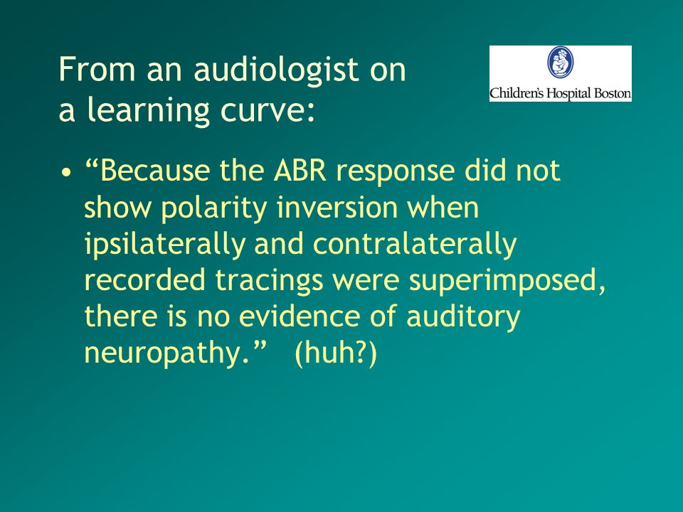 From an audiologist on a learning curve:
