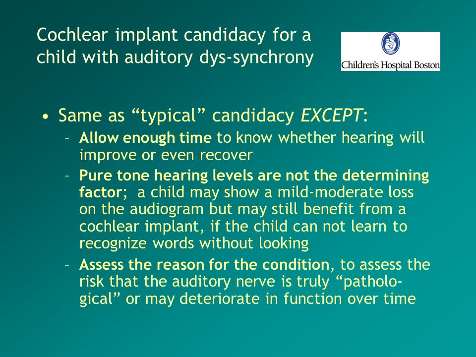 Cochlear implant candidacy for a child with auditory dys-synchrony