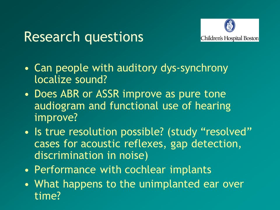 Research questions Can people with auditory dys-synchrony localize sound