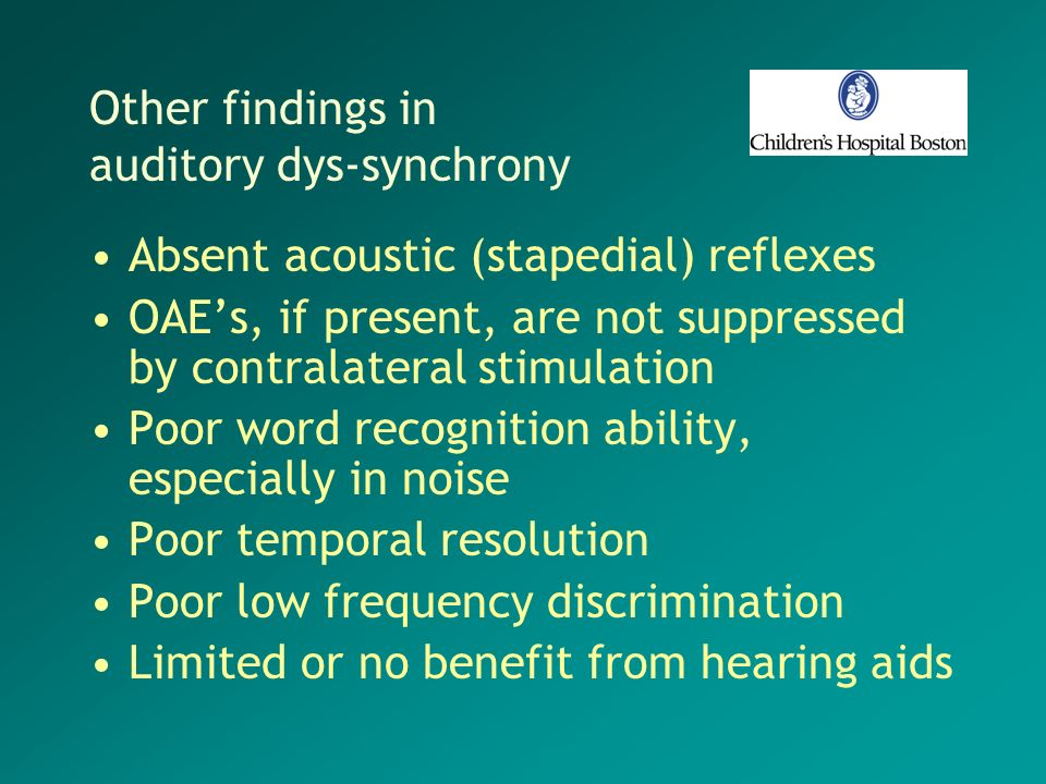 Other findings in auditory dys-synchrony