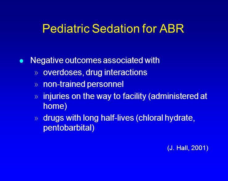 Pediatric Sedation for ABR