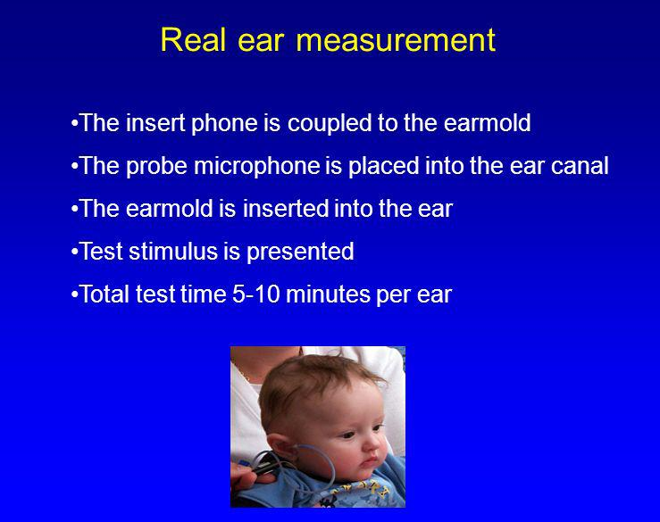 Real ear measurement The insert phone is coupled to the earmold