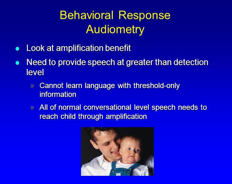 Behavioral Response Audiometry