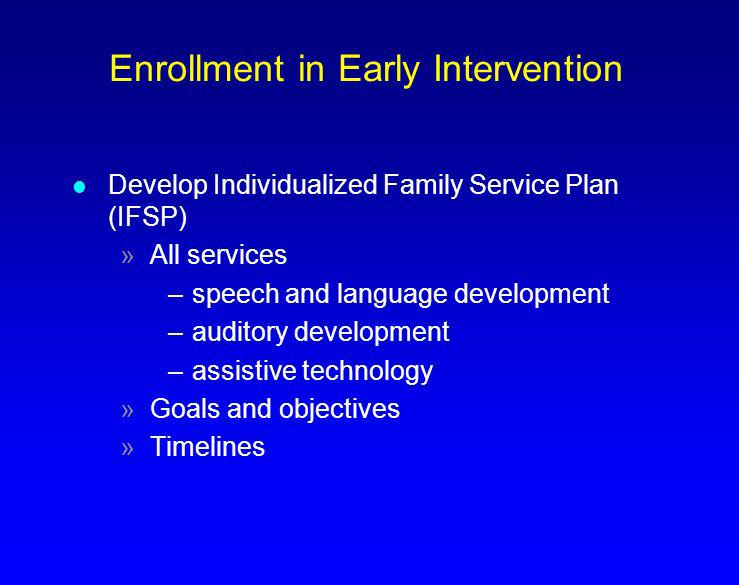 Enrollment in Early Intervention