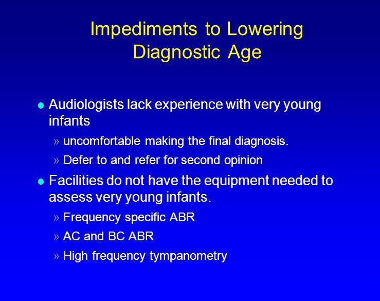 Impediments to Lowering Diagnostic Age