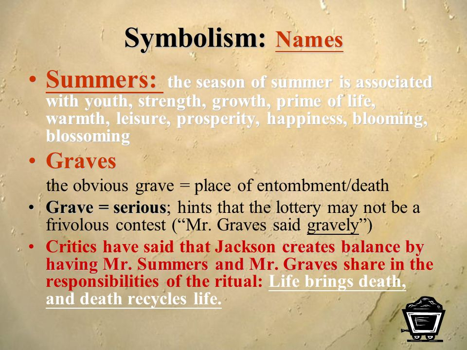 symbolism in the lottery essay The lottery symbolism june 27 many prehistoric rituals took place on the summer solstice june 27 is near the summer solstice black box the villagers are unwilling to.