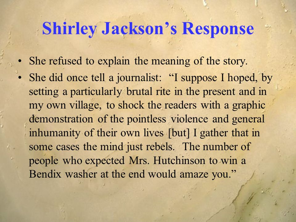 historical violence of humans in the lottery by shirley jackson Looking at old photos is a way to view history in a brand new light these historical photos depict events you've heard of but may not have ever seen historical photos of.