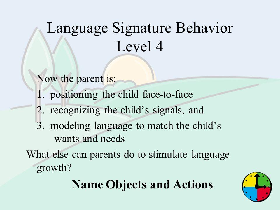 Language Signature Behavior Level 4