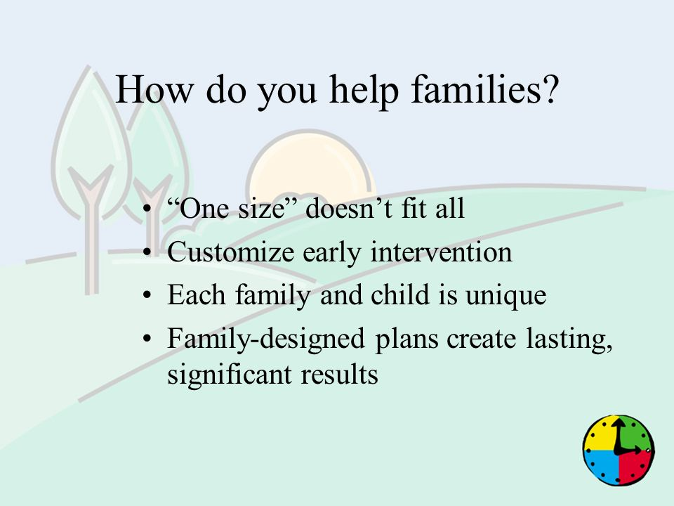 How do you help families
