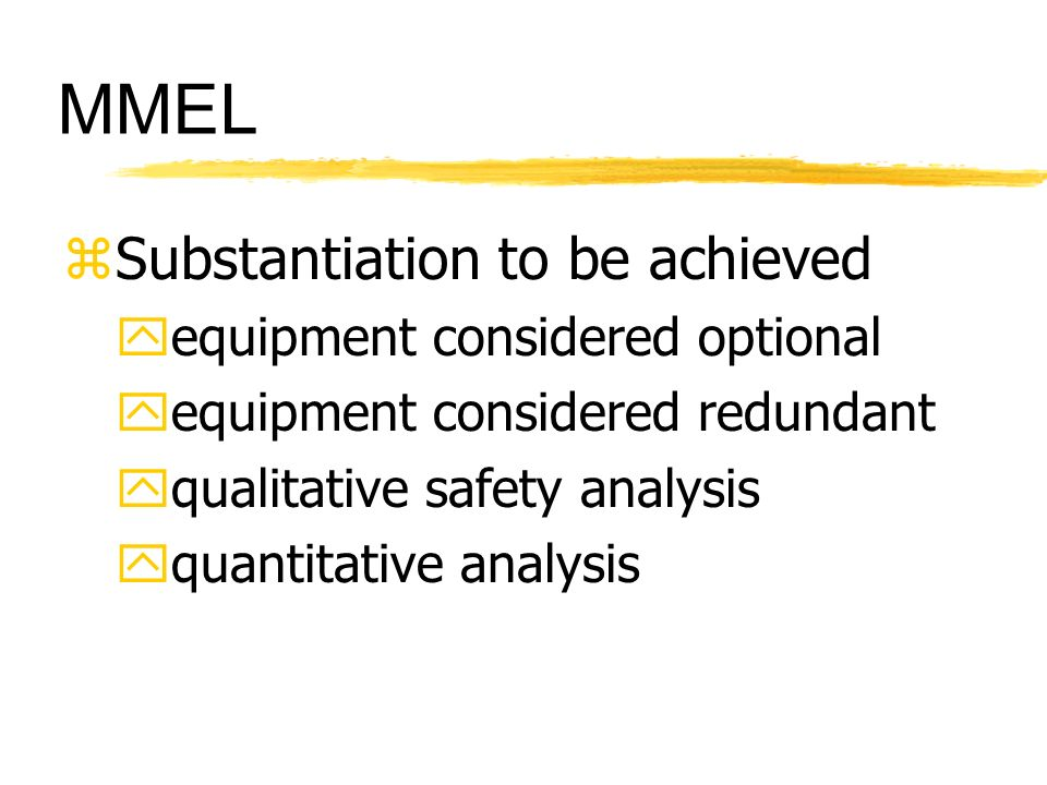 MMEL Substantiation to be achieved equipment considered optional