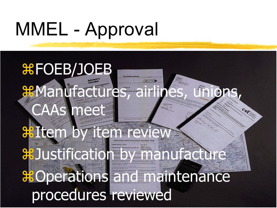 MMEL - Approval FOEB/JOEB Manufactures, airlines, unions, CAAs meet