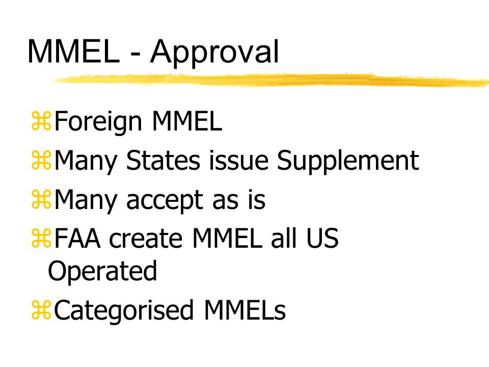 MMEL - Approval Foreign MMEL Many States issue Supplement